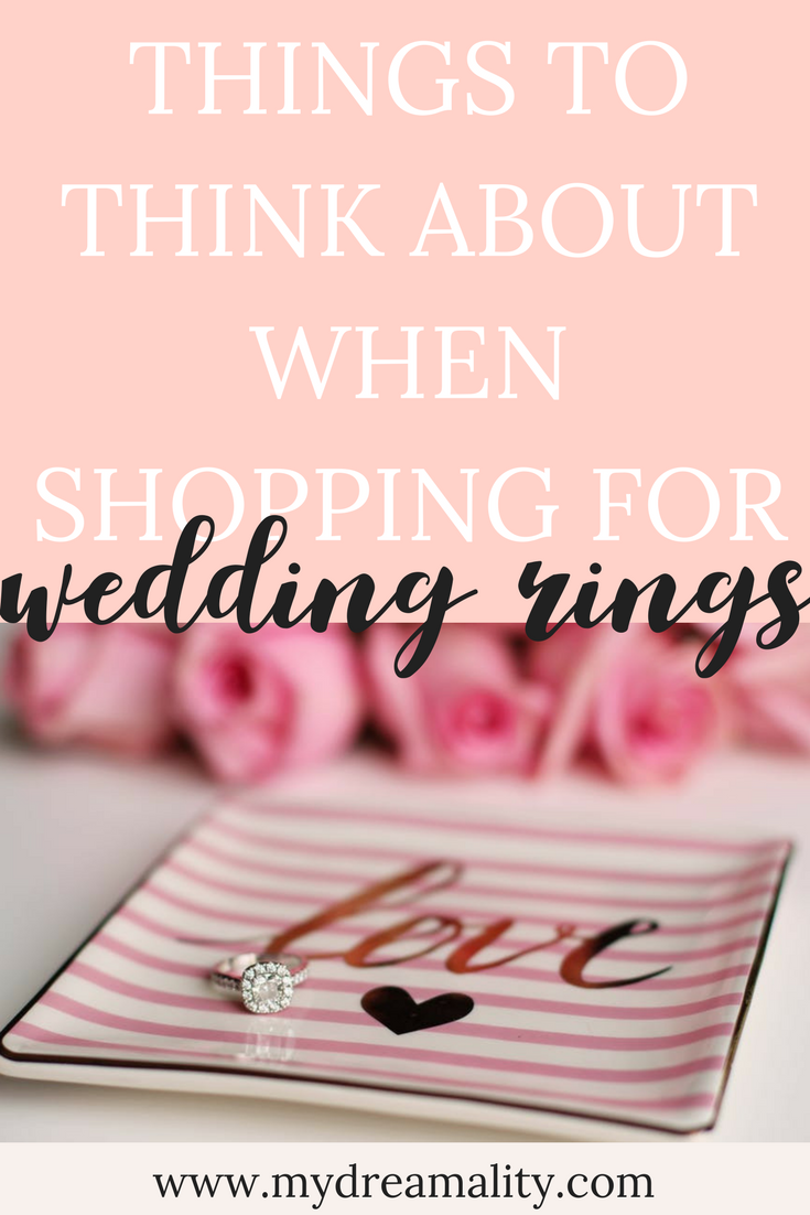 Things To Think About When Shopping For Wedding Rings