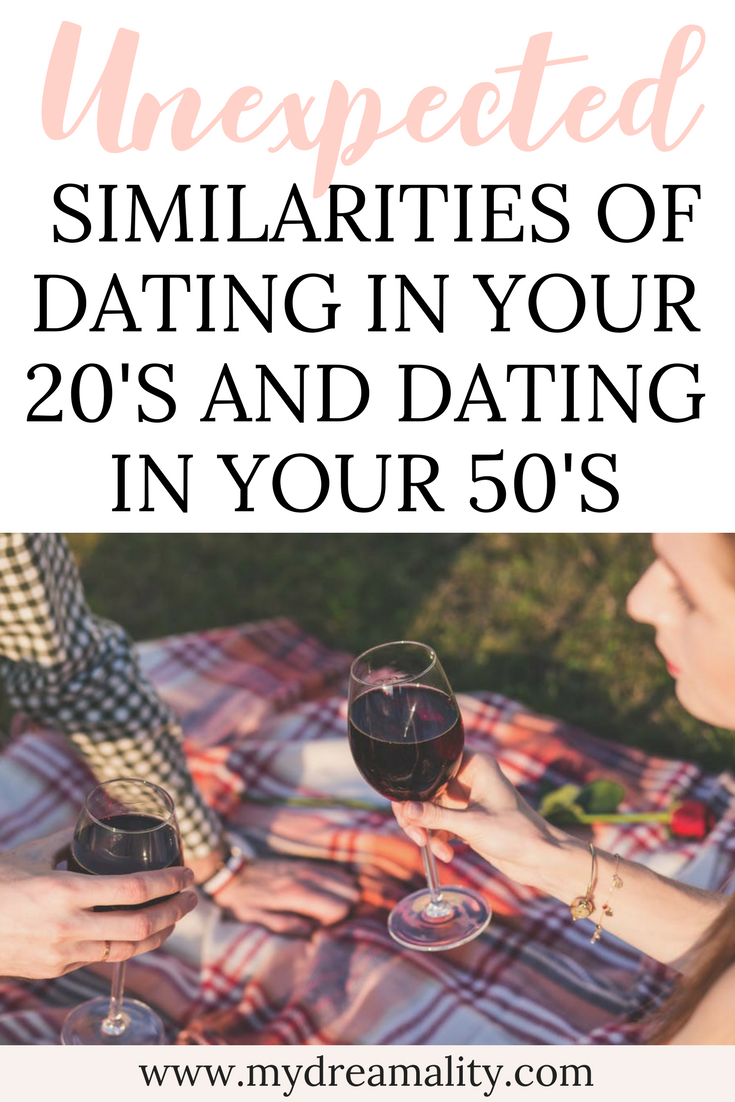 The Unexpected Similarities Between Dating in Your 20's and Dating in Your 50's