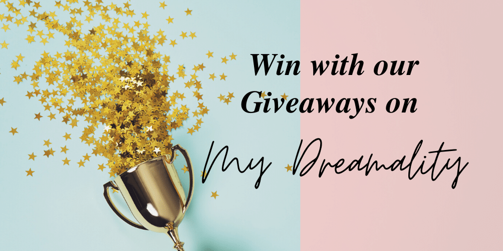 Win big with our giveaways on My Dreamality
