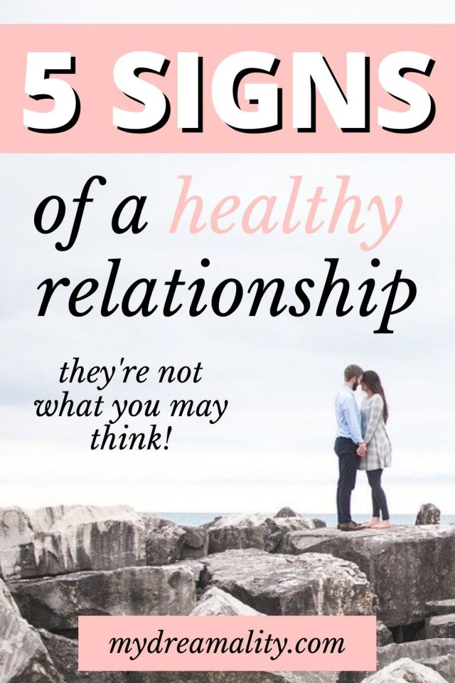 5 Signs Of A Healthy Relationship You Need To Know