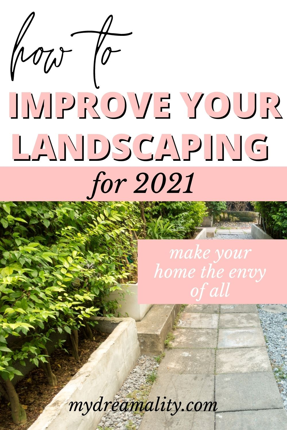 improve your landscaping
